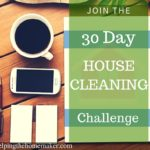 30 Days To A Clean House – House Cleaning Challenge Timeline