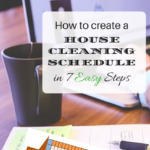 How To Create A House Cleaning Schedule in 7 Easy Steps