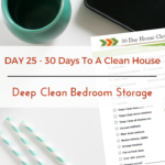 Day 25 – 30 Day House Cleaning Challenge:  Deep Clean Bedroom Storage Units
