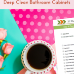 Day 9 – 30 Day House Cleaning Challenge: Deep Clean Bathroom Cabinets